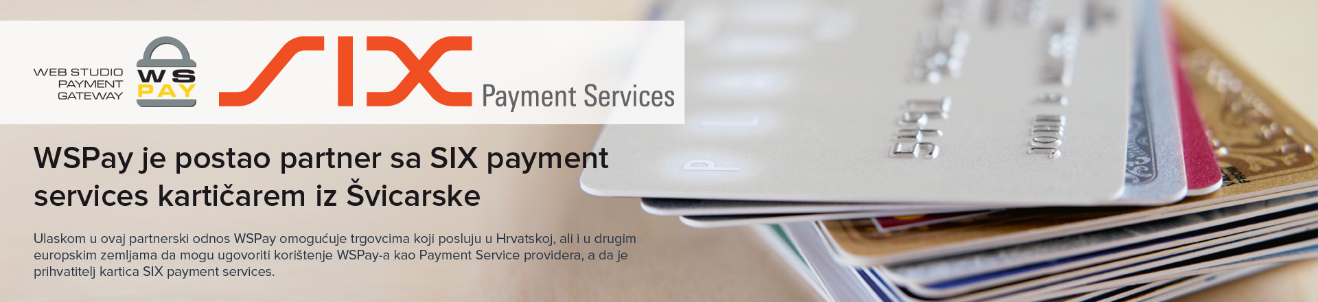 https://www.wspay.info/Repository/Banners/WSPay-SIX-payment-services-1920x440.jpg