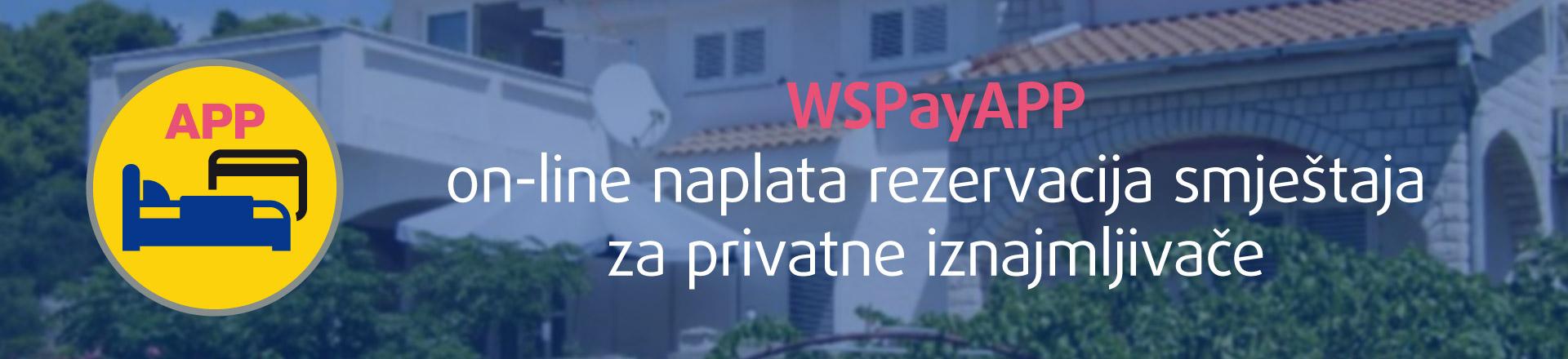 Naplata rezervacija kreditnim karticama za privatne iznajmljivače - aktivacija WSpay™APP usluge