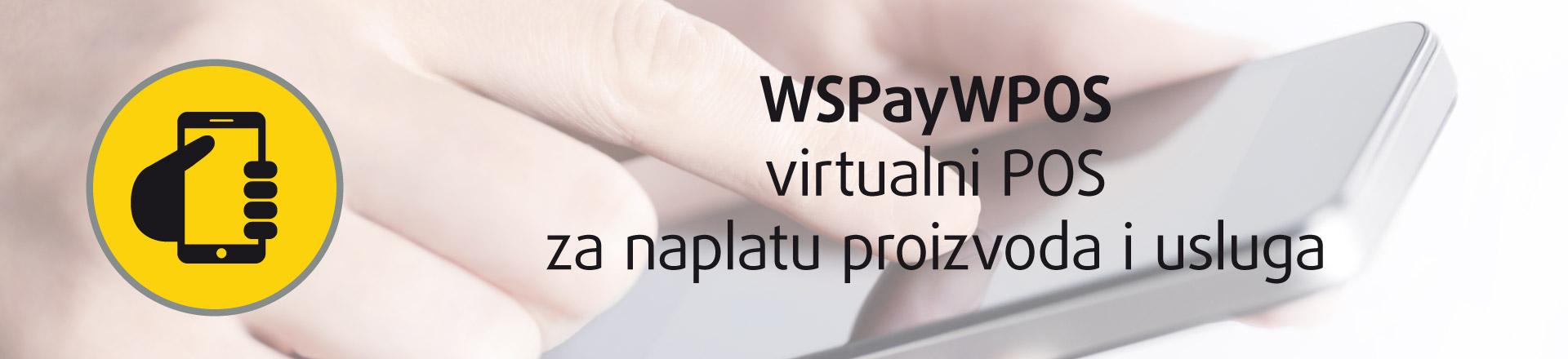 WSPayWPOS - virtualni POS za naplatu proizvoda i usluga